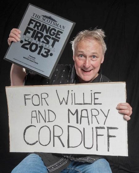 Donal O'Kelly Fringe 1st (Willie Corduff)
